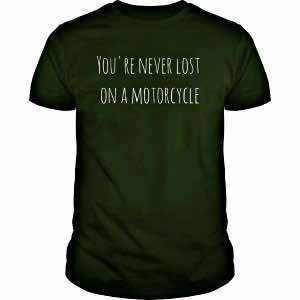 motorcycle t-shirts never lost